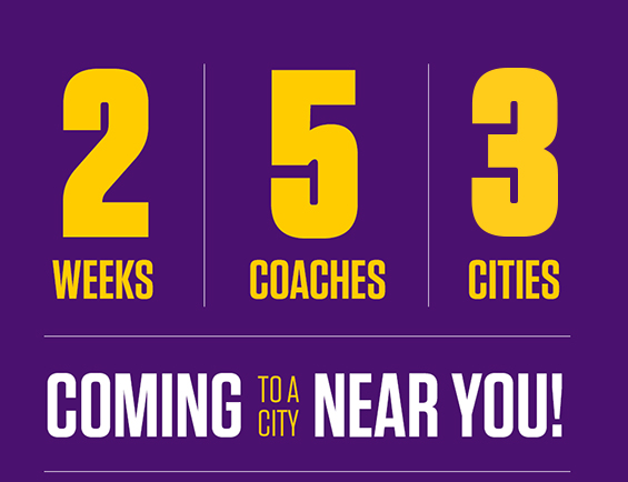 2 weeks, 5 coaches, 3 cities; coming to a city near you!